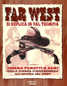 Far West - <tt></tt>Si replica in Valtrompia